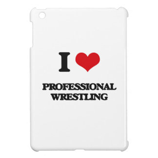 I Love Professional Wrestling Case For The iPad Mini