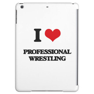 I Love Professional Wrestling iPad Air Cover