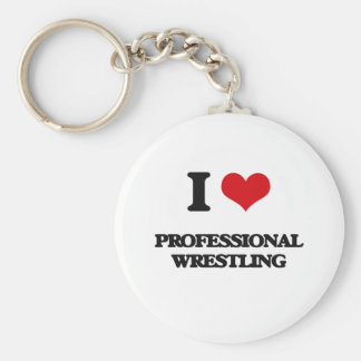 I Love Professional Wrestling Key Chains
