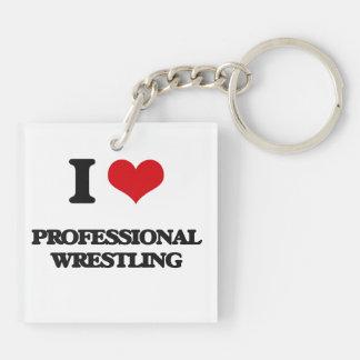 I Love Professional Wrestling Acrylic Keychain