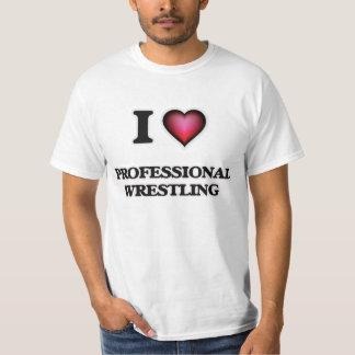 I Love Professional Wrestling T-Shirt