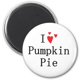 I love Pumpkin Pie 6 Cm Round Magnet