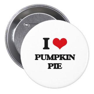 I Love Pumpkin Pie Pinback Buttons