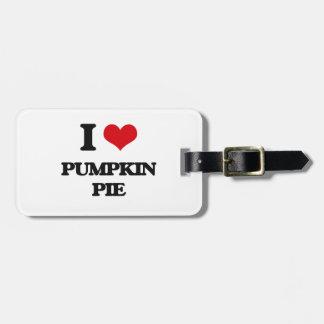 I Love Pumpkin Pie Luggage Tags