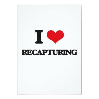 "I Love Recapturing 5"" X 7"" Invitation Card"