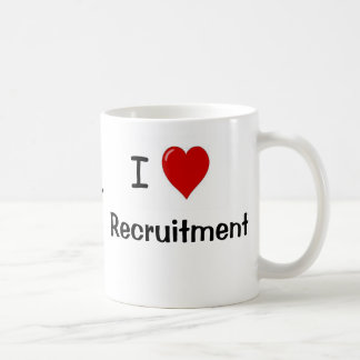 I Love Recruitment & Recruitment Heart Me Coffee Mug