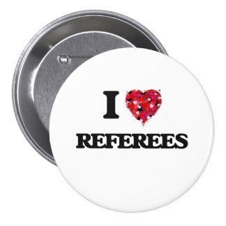 I love Referees 7.5 Cm Round Badge