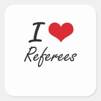 I love Referees Square Sticker