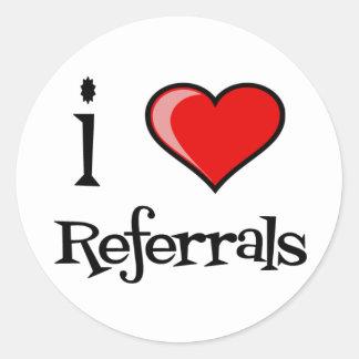 I Love Referrals Round Sticker