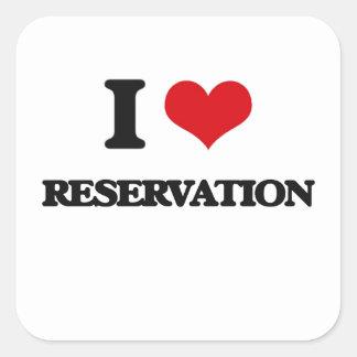 I Love Reservation Square Sticker