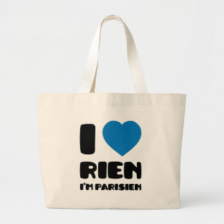 I Love 'Rien' I'm Parisien :) Canvas Bag
