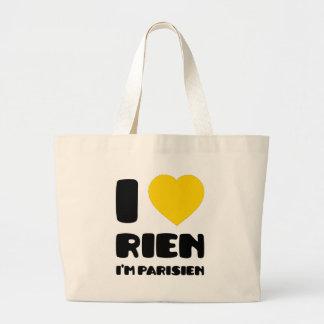 I Love 'Rien' I'm Parisien :) Bag