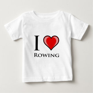I Love Rowing Baby T-Shirt