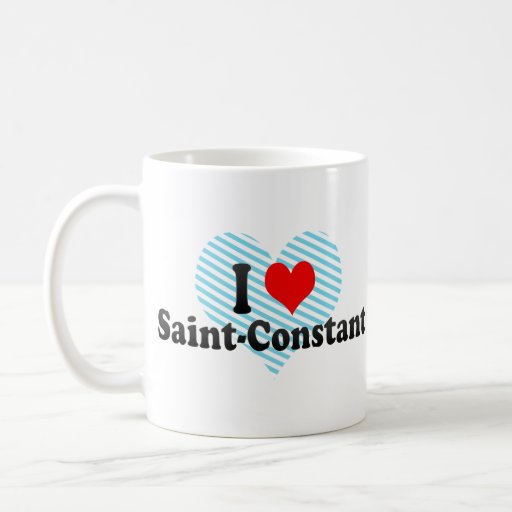 I Love Saint-Constant, Canada Mugs