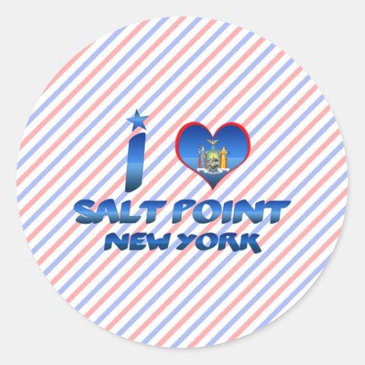 I love Salt Point, New York Round Sticker