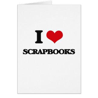 I Love Scrapbooks Greeting Card