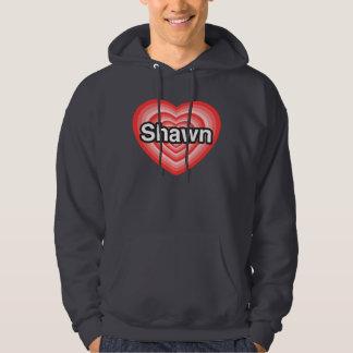 I love Shawn. I love you Shawn. Heart Hoodie