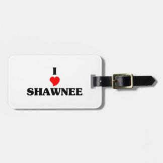 I love Shawnee Ok Luggage Tag