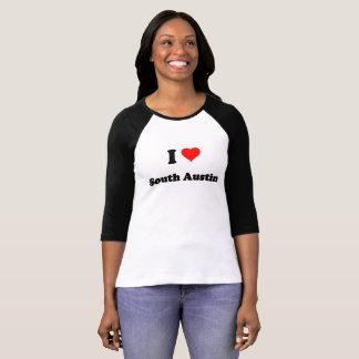 I Love South Austin T-Shirt
