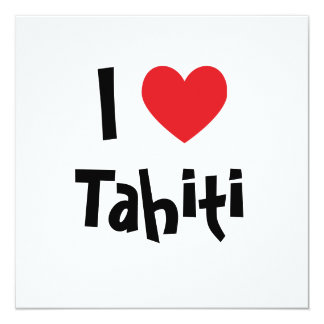 I Love Tahiti Card