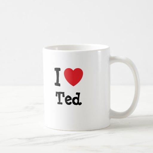 I love Ted heart custom personalized Coffee Mug