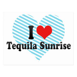 I Love Tequila Sunrise Postcards