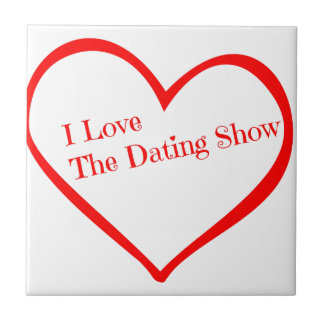 I Love The Dating Show.png Small Square Tile