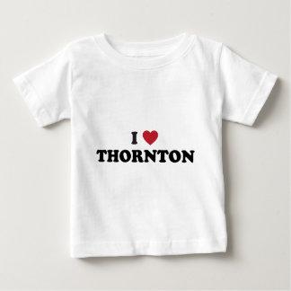 I Love Thornton Colorado Baby T-Shirt