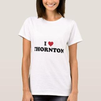 I Love Thornton Colorado T-Shirt