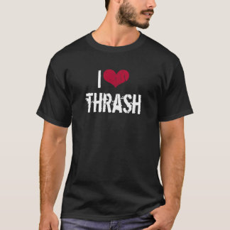 I Love Thrash Dark Red T-Shirt