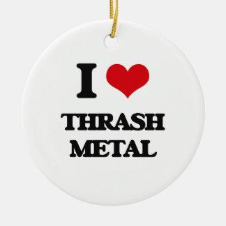 I Love THRASH METAL Ornaments