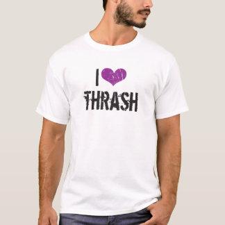 I Love Thrash T-Shirt