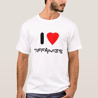 I love Tiffanies T-Shirt
