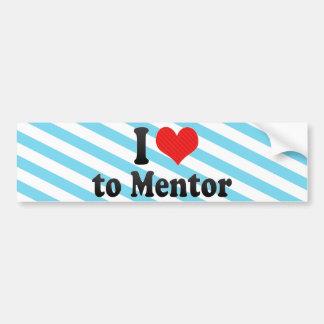 I Love to Mentor Bumper Sticker