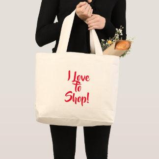 """I Love to Shop!"" Bag"