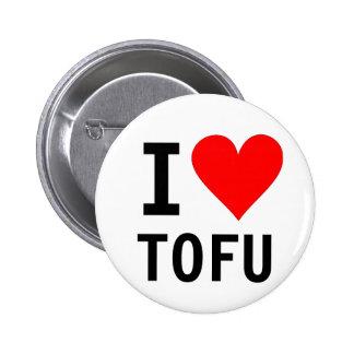 I love Tofu Button