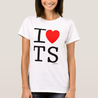 I Love TS T-Shirt
