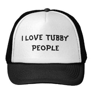 I Love Tubby People Cap