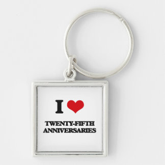 I love Twenty-Fifth Anniversaries Silver-Colored Square Keychain