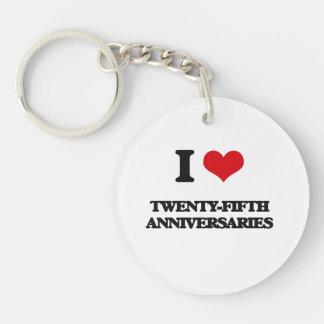 I love Twenty-Fifth Anniversaries Single-Sided Round Acrylic Keychain