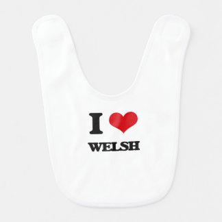 I love Welsh Bib
