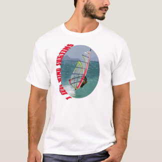 I Love Wind Surfing T-Shirt