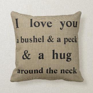 I Love You A Bushel & A Peck | Throw Pillow