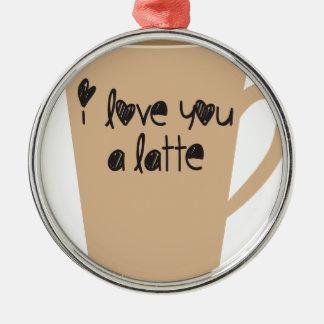 I love you a latte christmas ornament