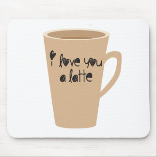 I love you a latte mouse pads