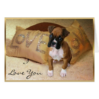 I Love You Boxer Dog greeting card