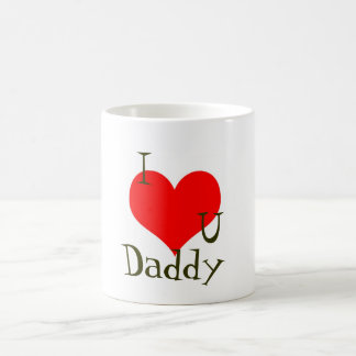 I love you daddy Father s Day Mug
