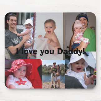 I love you Daddy! Mouse Mats