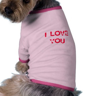 I LOVE YOU DOG TSHIRT