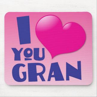 I love you Gran! Mousepad